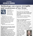 Technology Can Expose Strengths and Weaknesses of Law Firms