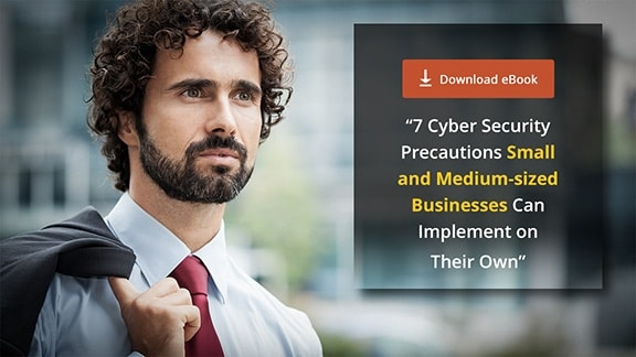 [eBook] 7 Cyber Security Precautions for SMBs