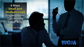 [eBook] 4 Ways Small and Medium-sized Organizations Can Handle Cyber Risk